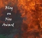 Blog on Fire award!